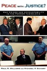 Peace with Justice?: War Crimes and Accountability in the Former Yugoslavia