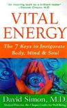 Vital Energy: The 7 Keys to Invigorate Body, Mind, and Soul