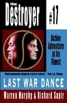 Last War Dance (The Destroyer, #17)