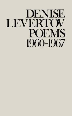 Poems, 1960-1967 by Denise Levertov