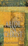 Abide in Christ by Andrew Murray