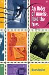 An Order of Amelie, Hold the Fries by Nina Schindler