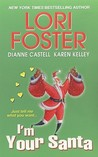 I'm Your Santa (Brava Brothers, #2.5; The O'Fallons #3.5; Southern Series, #3.5)