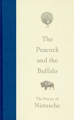 The Peacock and the Buffalo by Friedrich Nietzsche