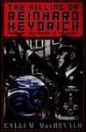 The Killing of Reinhard Heydrich: The SS Butcher of Prague
