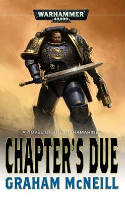 The Chapters Due (Ultramarines #6)