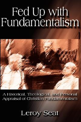 Fed Up with Fundamentalism