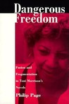 Dangerous Freedom: Fusion and Fragmentation in Toni Morrisona S Novels