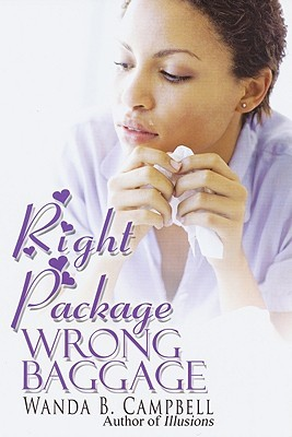 Right Package, Wrong Baggage by Wanda B. Campbell