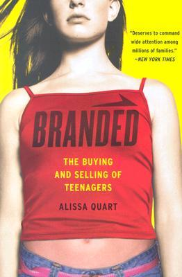 Branded by Alissa Quart