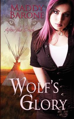 Wolf's Glory by Maddy Barone