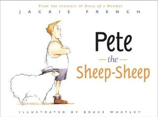 Pete the Sheep-Sheep by Jackie French