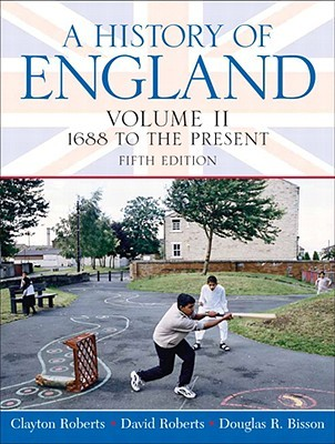 A History of England, Volume II by Clayton Roberts