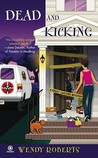Dead and Kicking (A Ghost Dusters Mystery, #3)