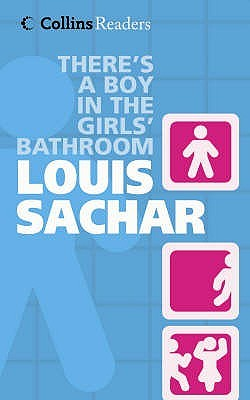 There's a Boy in the Girls' Bathroom by Louis Sachar — Reviews ...