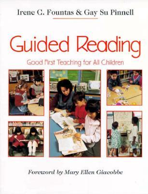 Guided Reading by Irene C. Fountas