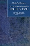 The Law and the Knowledge of Good & Evil: The Edenic Background of the Catalytic Operation of the Law in Paul