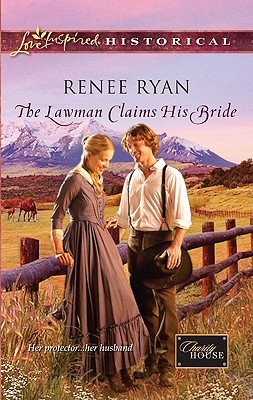 The Lawman Claims His Bride (Charity House #4)