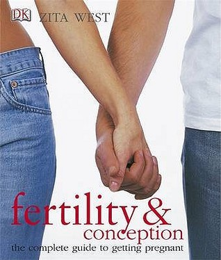 Fertility & Conception: The Complete Guide To Getting Pregnant