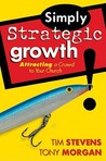 Simply Strategic Growth: Attracting a Crowd to Your Church