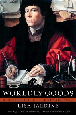 Worldly Goods by Lisa Jardine