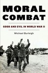 Moral Combat: Good and Evil in World War II