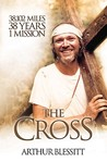 The Cross: 38,102 Miles, 38 Years, One Mission