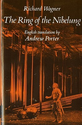 The Ring of the Nibelung by Richard Wagner