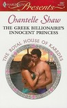 The Greek Billionaire's Innocent Princess (The Royal House of Karedes #5)