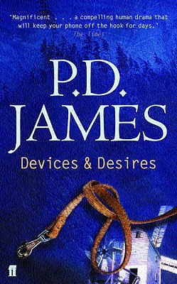 Devices & Desires by P.D. James