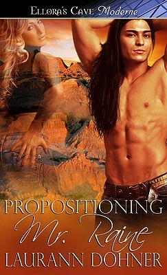 Propositioning Mr. Raine by Laurann Dohner