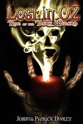 Lost in Oz: Rise of the Dark Wizard
