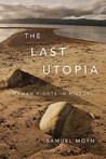 Last Utopia: Human Rights in History