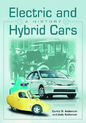 Electric and Hybrid Cars: A History