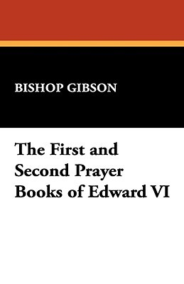 The First and Second Prayer Books of Edward VI