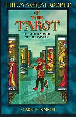 The Magical World of the Tarot