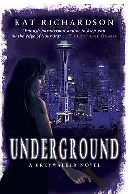 Underground by Kat Richardson