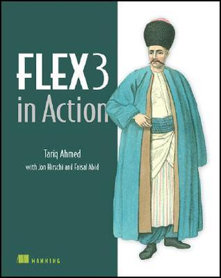 Flex3 in Action by Tariq Ahmed