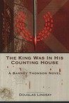 The King Was In His Counting House (Barney Thomson, #4)