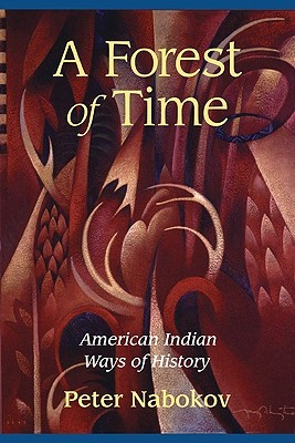 A Forest of Time by Peter Nabokov