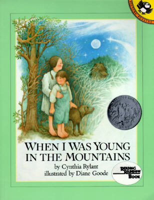 When I Was Young in the Mountains by Cynthia Rylant