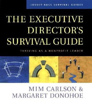 The Executive Director's Survival Guide by Mim Carlson