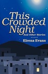 This Crowded Night: And Other Stories