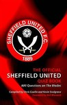 The Official Sheffield United Quiz Book. Authors, Chris Cowlin and Kevin Snelgrove