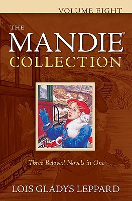 The Mandie Collection, Volume 8 by Lois Gladys Leppard
