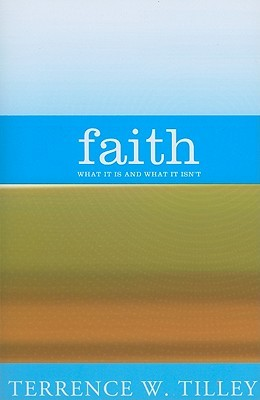 Faith: What It Is and What It Isn't