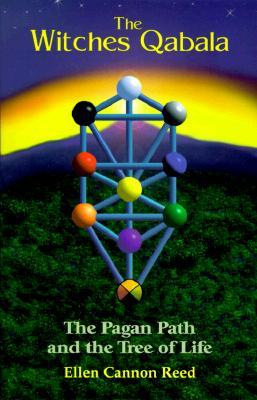 The Witch's Qabalah by Ellen Cannon Reed