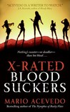 X-Rated Bloodsuckers (Felix Gomez, #2)