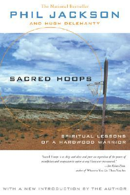 Sacred Hoops by Phil Jackson
