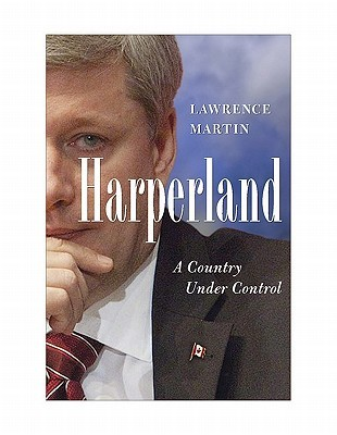 Harperland by Lawrence  Martin